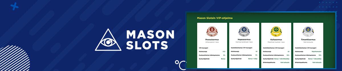 Masons slots VIP-asiakkuus